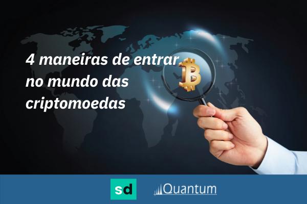 CAPA Maneiras de investir em criptomoedas - especial Seu Dinheiro e Quantum