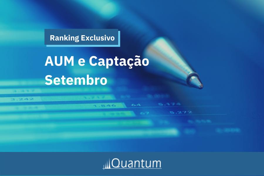 Quantum Ranking AUM Setembro 2021